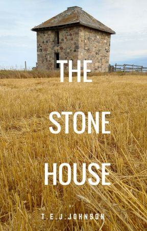 The Stone House by Tim