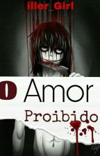 O Amor Proibido << Jeff The Killer >> by Queen_Candy_Angel