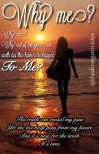 Why me?- Book 3 of What if series- A mockingjay story by thedivergentvictor