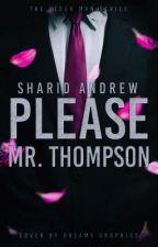 Please Mr. Thompson © (The Older Men Series 0.5) by SharidAndrew