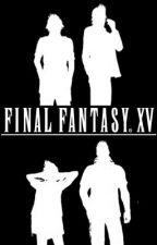 Final Fantasy XV One-Shots by FFXVsummoner
