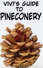 Vivi's Guide to Pineconery by Vivisaurs