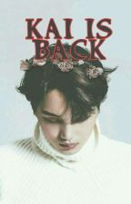 Kai is back __كاي عاد by doma__exo__love