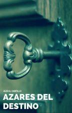 Azares Del Destino by AlexCantillo1