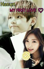 NAEUN , MY FIRST LOVE♡  by Azsumilzy
