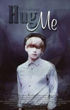 hug me + vmin by -taebear