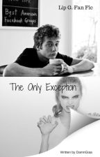 The Only Exception // Lip Gallagher  by Damngiaa