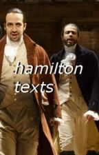 • hamilton texts • by trashybottle