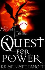 Quest for Power (The Secret of the Sword) by MusicalAddict