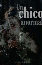 Un chico anormal -J.C by AndreaCecilia832