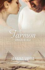 Prometidos: Tarmon, Coração de Gelo by JanaRV