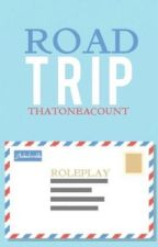 ➳ROADTRIP➳ A RP by thatoneacount