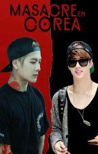 Masacre En Corea |MarkSon| by RealmenteYo18