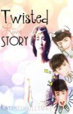 TWISTED LOVE STORY :) <3 by IamPaauulliinnee