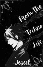 From The Techno-Life (Black Butler/Kuroshitsuji Various x Modern!Reader) by Jezeel-Tetsuya