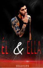 Él & Ella | Z.M. (Editando) by eprguez