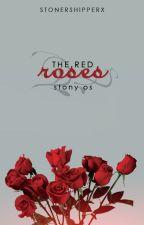 The Red Roses ↪ Stony. by stonershipperx