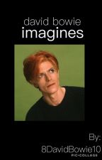 David Bowie Imagines by 8DavidBowie10