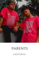 Parents •Jian by amorousjian