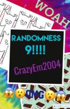 Randomness 9 by CrazyEm2004
