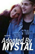 Adopted By Mystal by Allena5SOS