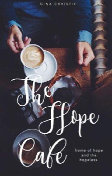 The Hope Café by ginawriter