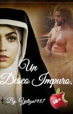 Un Deseo Impuro. by yuliza1987