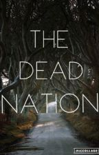 The Dead Nation by comicalflower
