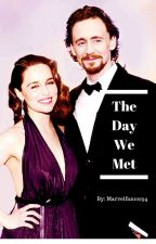 The Day We Met. (A Tom Hiddleston fan-fiction) by Marvelfan10294