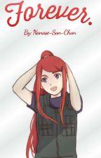 The Fiancee Of Boruto [Boruto Y Tu] by nanase-san-chan