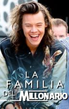 La familia del millonario (6) - Harry Styles|TERMINADA by lucillex1d