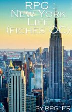 RPG New York Life (FICHES OC) by TomatoEtSesRPies