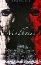 Madhouse (Jerrie PT/BR) by bowieee