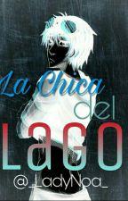 La Chica Del Lago (TICCI TOBY Y TU) by _LadyNoa_