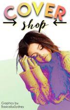 Cover Shop >open< by basicallyxsydney