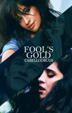 Fool's Gold | camren!ABO by cabellodrugs