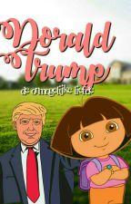 Dorald Trump ♡ by f-bienne