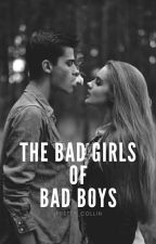 THE BAD GIRLS OF BAD BOYS (TBGOBB) by Ipretty_Collin