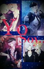 Yo Soy...(diabolik lovers yaoi) by Hazel_066