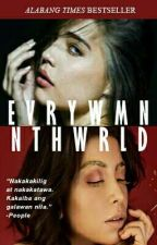 E V R Y W M N N T H W R L D by SkyeSpadille