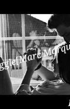 Love Struggle [Marc Marquez] by DaniaMarquez93