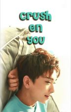 [Chapter/ENG] Crush On You by lovefinite87
