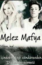 melez mafya by delena_inal