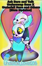 Ask and Dare Swap X Fell and Others by Undertale_Lover1236