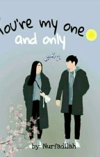 You're My One And Only by Dilah01