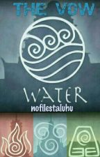 THE VOW (WATER) by nofilestaluhu