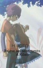 hiroto révèle ces sentiments a kilari 💘💘💘💘 by marion_bdn_