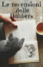 le recensioni delle babbers by Babbers1