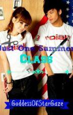 Just One Summer Class (oneshot) by GoddessOfStarGaze