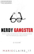 NERDY GANGSTERS by MarieClaire_17
